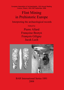 Cover image for Flint Mining in Prehistoric Europe: Interpreting the archaeological records
