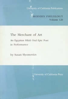 Cover image for The cover of the book The Merchant of Art: An Egyptian Hilali Oral Epic Poet in Performance