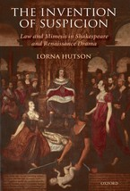 Cover image for The invention of suspicion: law and mimesis in Shakespeare and Renaissance drama