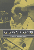 Cover image for Buñuel and Mexico: the crisis of national cinema
