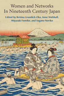 Cover image for Women and Networks in Nineteenth-Century Japan