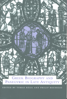 Cover image for Greek biography and panegyric in late antiquity