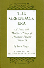 Cover image for The greenback era: a social and political history of American finance, 1865-1879