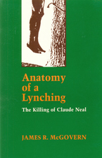 Cover image for Anatomy of a lynching: the killing of Claude Neal