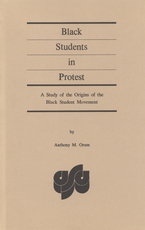 Cover image for Black students in protest: a study of the origins of the Black student movement