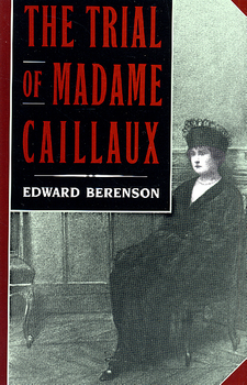 Cover image for The trial of Madame Caillaux