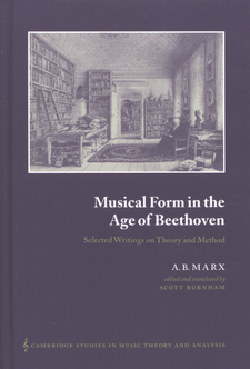 Cover image for Musical form in the age of Beethoven: selected writings on theory and method