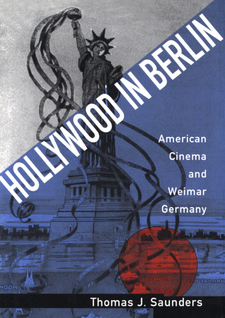 Cover image for Hollywood in Berlin: American cinema and Weimar, Germany