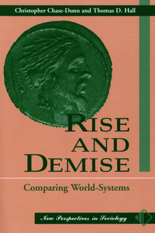 Cover image for Rise and demise: comparing world-systems