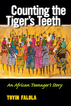 Cover image for Counting the Tiger's Teeth: An African Teenager's Story