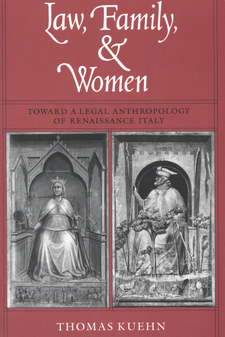 Cover image for Law, family & women: toward a legal anthropology of Renaissance Italy