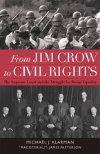 Cover image for From Jim Crow to civil rights: the Supreme Court and the struggle for racial equality