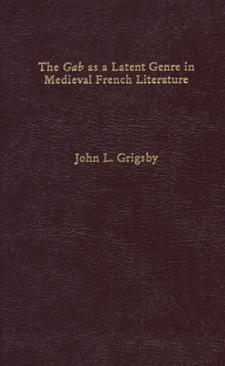 Cover image for The gab as a latent genre in medieval French literature: drinking and boasting in the Middle Ages