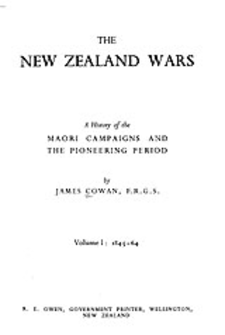Cover image for The New Zealand wars: a history of the Maori campaigns and the pioneering period, Vol. 1