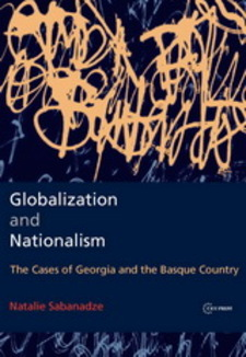 Cover image for Globalization and nationalism: the cases of Georgia and the Basque country