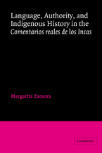 Cover image for Language, authority, and indigenous history in the Comentarios reales de los Incas