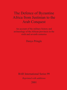Cover image for The Defence of Byzantine Africa from Justinian to the Arab Conquest