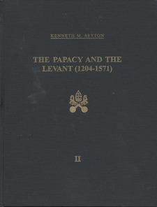 Cover image for The Papacy and the Levant, 1204-1571, Vol. 2
