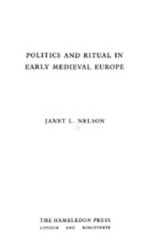 Cover image for Politics and ritual in early medieval Europe
