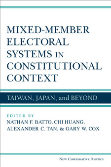 Cover for Mixed-Member Electoral Systems in Constitutional Context: Taiwan, Japan, and Beyond