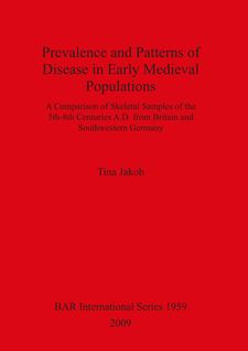 Cover image for Prevalence and Patterns of Disease in Early Medieval Populations: A Comparison of Skeletal Samples of the 5th-8th Centuries A.D. from Britain and Southwestern Germany