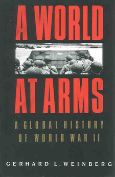 Cover image for A world at arms: a global history of World War II