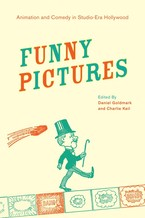 Cover image for Funny pictures: animation and comedy in studio-era Hollywood