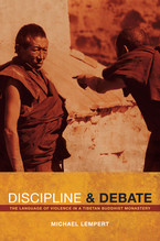 Cover image for Discipline and debate: the language of violence in a Tibetan Buddhist monastery