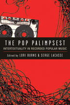 Cover image for The Pop Palimpsest: Intertextuality in Recorded Popular Music