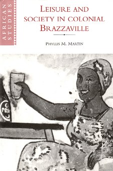 Cover image for Leisure and society in colonial Brazzaville