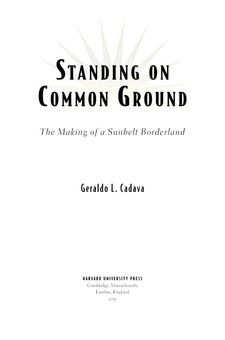 Cover for Standing on common ground: the making of a Sunbelt borderland