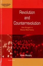 Cover image for Revolution and counterrevolution: class struggle in a Moscow metal factory