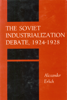 Cover image for The Soviet industrialization debate, 1924-1928