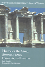 Cover image for Hierocles the Stoic: elements of ethics, fragments and excerpts