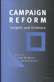 Cover image for Campaign Reform: Insights and Evidence
