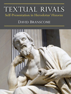 Cover image for Textual Rivals: Self-Presentation in Herodotus' Histories