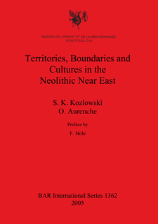 Cover image for Territories, Boundaries and Cultures in the Neolithic Near East