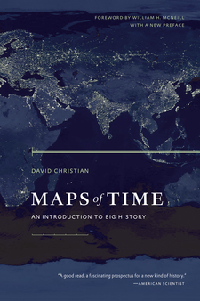 Cover image for Maps of time: an introduction to big history