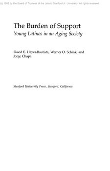 Cover image for The burden of support: young Latinos in an aging society