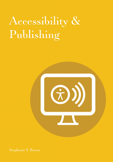 Cover image for Accessibility & Publishing