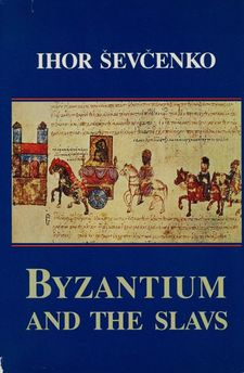 Cover image for Byzantium and the Slavs in letters and culture