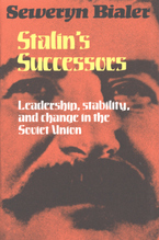 Cover image for Stalin's successors: leadership, stability, and change in the Soviet Union