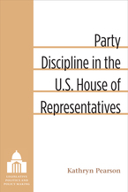 Cover image for Party Discipline in the U.S. House of Representatives