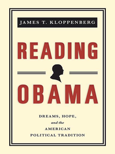 Cover image for Reading Obama: Dreams, Hope, and the American Political Tradition