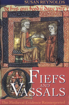 Cover image for Fiefs and vassals: the medieval evidence reinterpreted