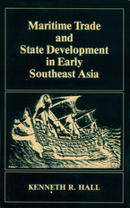 Cover image for Maritime trade and state development in early Southeast Asia