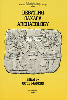 Cover image for Debating Oaxaca Archaeology