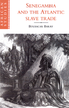 Cover image for Senegambia and the Atlantic slave trade