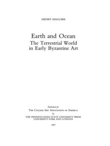 Cover image for Earth and ocean: the terrestrial world in early Byzantine art