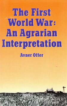 Cover image for The First World War: an agrarian interpretation